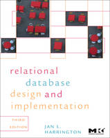 Relational Database Design and Implementation Clearly Explained by Jan L. Harrington