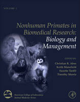 Nonhuman Primates in Biomedical Research Biology and Management by Christian R. Abee
