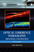 Optical Coherence Tomography Principles and Practice by Mark E. Brezinski