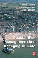 Coastal Risk Management in a Changing Climate by Barbara Zanuttigh