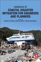 Handbook of Coastal Disaster Mitigation for Engineers and Planners by Miguel Esteban