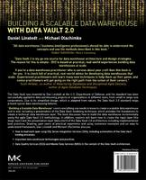 Building a Scalable Data Warehouse with Data Vault 2.0 by Dan (Founder and Principal of Empowered Holdings, LLC, St. Albans, VT, USA) Linstedt, Michael (BI Consultant, Dorffl Olschimke