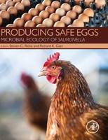 Producing Safe Eggs Microbial Ecology of Salmonella by Steven C. Ricke