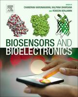 Biosensors and Bioelectronics by Chandran (Associate Professor of Chemistry, Biomedical Research Lab, VHNSN College, Tamilnadu, India) Karunakaran, Ka Bhargava