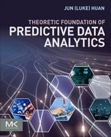 Theoretical Foundation of Data Science by