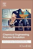 Chemical Engineering Process Simulation by Dominic Chwan Yee Foo