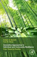 Innovative Approaches to Individual and Community Resilience From Theory to Practice by A. Olivier, Adam D. Nemeth