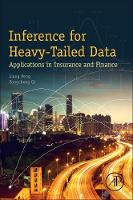 Inference for Heavy-Tailed Data Applications in Insurance and Finance by Peng Liang, Yongcheng Qi