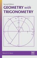 Geometry with Trigonometry by Patrick Barry