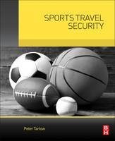 Sports Travel Security by Peter E. Tarlow