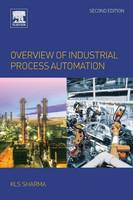 Overview of Industrial Process Automation by Sharma