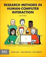 Research Methods in Human-Computer Interaction by Jonathan Lazar, Jinjuan Feng, Dr. Harry Hochheiser