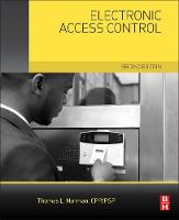 Electronic Access Control by Thomas L., CPP/PSP/CSC (CEO and chief security analyst, Protection Partners International (PPI) - Houston, TX, USA and  Norman