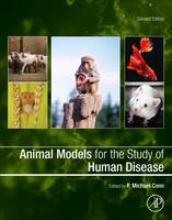 Animal Models for the Study of Human Disease by Michael Conn