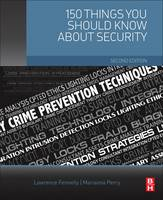 150 Things You Should Know about Security by Lawrence J. Fennelly, Perry