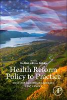 Health Reform Policy to Practice Oregon's Path to a Sustainable Health System: A Study in Innovation by Bruce W., M.D. (Clinical Innovation Consultant, Transformation Center, Oregon Health Authority, Adjunct Associate Pro Goldberg