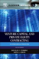 Venture Capital and Private Equity Contracting An International Perspective by Douglas J. (Schulich School of Business, York University, Canada) Cumming, Sofia A. (AFM Senior Research Fellow, Tilburg Johan