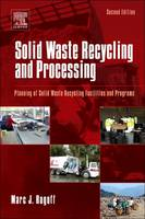 Solid Waste Recycling and Processing by Rogoff
