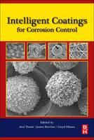 Intelligent Coatings for Corrosion Control by Tiwari, Dr. Lloyd Hihara, James Rawlins