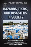 Hazards, Risks, and Disasters in Society by Andrew E. (Northumbria University, Newcastle, United Kingdom) Collins