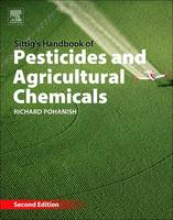 Sittig's Handbook of Pesticides and Agricultural Chemicals by Richard P. (Richard P. Pohanish is president and publisher of Chem-Data Systems and author of Sittig's Handbook of To Pohanish