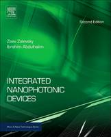 Integrated Nanophotonic Devices by Zeev Zalevsky, Ibrahim Abdulhalim