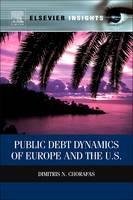 Public Debt Dynamics of Europe and the U.S. by Dimitris N. Chorafas