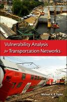 Vulnerability Analysis for Transportation Networks by Michael Taylor