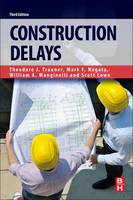 Construction Delays by Mark F. (Trauner Consulting Service, Philadelphia, PA, USA) Nagata, William A. (Trauner Consulting Service, Philade Manginelli
