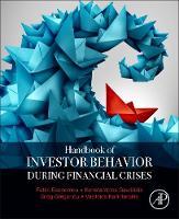 Handbook of Investors' Behavior during Financial Crises by Fotini Economou, Konstantinos Gavriilidis, Greg N. Gregoriou