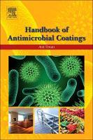 Handbook of Antimicrobial Coatings by Atul (Department of Mechanical Engineering, University of Hawaii at Manoa, USA) Tiwari