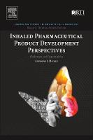 Inhaled Pharmaceutical Product Development Perspectives Challenges and Opportunities by Anthony J. (RTI International, Research Triangle Park, NC, USA) Hickey