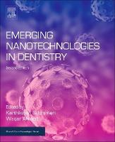 Emerging Nanotechnologies in Dentistry by Professor Waqar Ahmed, Subramani