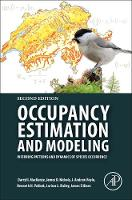 Occupancy Estimation and Modeling Inferring Patterns and Dynamics of Species Occurrence by Darryl I. (Proteus Research and Consulting, Dunedin, New Zealand) MacKenzie, James D. (U.S. Geological Survey, Patuxen Nichols