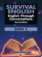 Survival English 2: English Through Conversation by Lee Mosteller, Bobbi Paul, Michele Haight