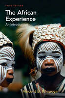 The African Experience An Introduction by Vincent B. Khapoya