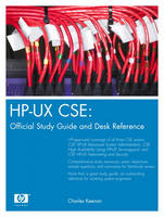 HP-Ux CSE Official Study Guide and Desk Reference by Charles W. Keenan