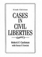 Cases in Civil Liberties by Robert F. Cushman