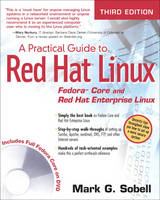A Practical Guide to Red Hat Linux Fedora Core and Red Hat Enterprise Linux by Mark G. Sobell