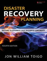 Disaster Recovery Planning Getting to Business-Savvy Business Continuity by Jon William Toigo