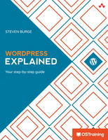 Wordpress Explained Your Step-by-Step Guide by Stephen Burge