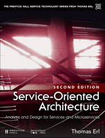 Service-Oriented Architecture Analysis and Design for Services and Microservices by Thomas Erl