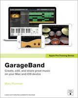 Apple Pro Training GarageBand by Mary Plummer