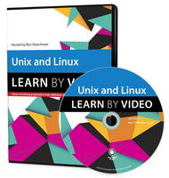 Unix and Linux Learn by Video by Ron Hipschman, Eric J. Ray, Deborah S. Ray