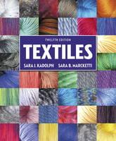 Textiles by Sara J. Kadolph, Sara B. Marcketti