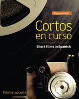 Cortos en Curso, Short Films in Spanish by Paloma E. Lapuerta