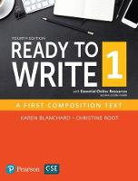 Ready to Write 1 with Essential Online Resources by Karen Blanchard, Christine Baker Root, Pearson