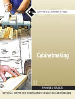 27501-07 Cabinetmaking Trainee Guide by NCCER