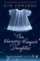 Cover for The Memory Keeper's Daughter by Kim Edwards