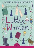 Cover for Little Women by Louisa May Alcott, Louise Rennison